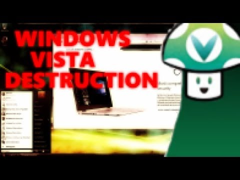 [Vinesauce] Joel - Windows Vista Destruction FULL STREAM (Part 1)