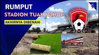 Download Video RUMPUT STADION TUAH PAHOE, MARKAS KALTENG PUTRA AKHIRNYA DIBENAHI !!! MP3 3GP MP4