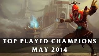 Top Played League Champions (May 2014) | League of Legends