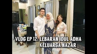 Video Vlog ep 12: Lebaran Idul Adha Keluarga Nazar MP3, 3GP, MP4, WEBM, AVI, FLV Mei 2019
