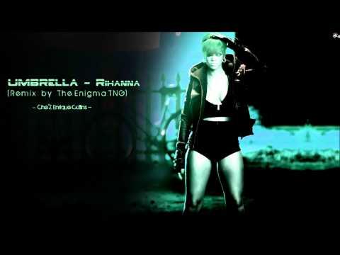 Rihanna - Umbrella (The Enigma TNG Remix)