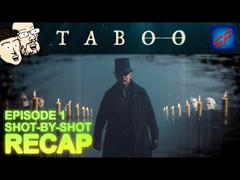 "Taboo Series Premiere s01e01 - ""Shovels and Keys"" - Shot-by-Shot Recap, Review & Discussion"