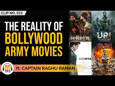 The Reality Of Bollywood Army Movies ft. Captain Raghu Raman | TheRanveerShow Clips