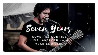 Saosin - Seven Years (Cover by Sunrise Live Jakcloth 2016 Year End Sale) Video