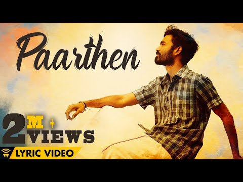 The Youth of Power Paandi - Paarthen (Lyric Video)   Power Paandi   Rajkiran   Dhanush   Sean Roldan