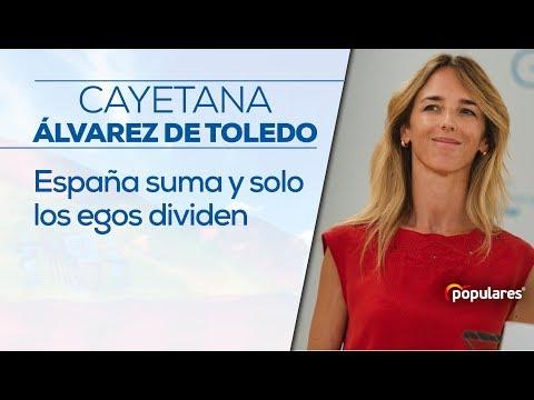 "Cayetana Álvarez de Toledo: ""España suma y solo lo..."