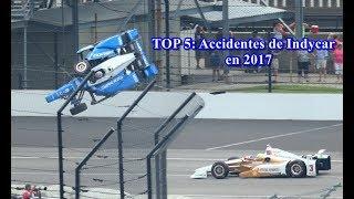 Video TOP 5: Accidentes de Indycar en 2017 MP3, 3GP, MP4, WEBM, AVI, FLV April 2019