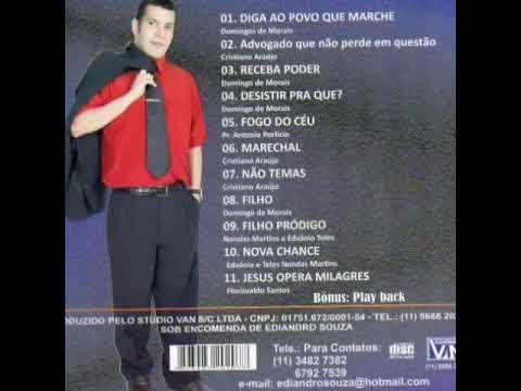 Cantor  Ediandro Souza , Louvor Desistir pra que ? , 2° cd Desistir pra que ? (видео)