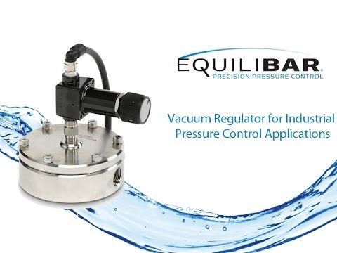 Vacuum Regulator for Industrial Pressure Control Applications
