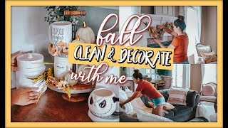 CLEAN AND DECORATE WITH ME  🍁 FALL HOME DECOR IDEAS 2019