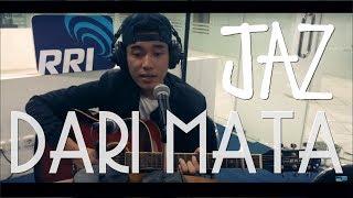 Jaz (@Darimatajaz) - Dari Mata (Live Acoustic) Video