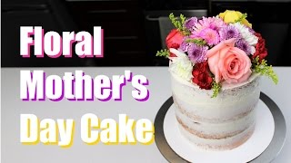 Easy Floral Mother's Day Cake | CHELSWEETS