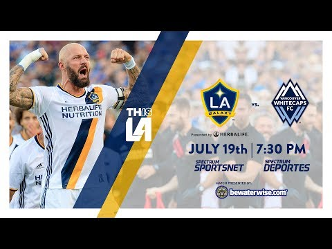 Video: TEASER: LA Galaxy vs. Vancouver Whitecaps | July 19th, 2017