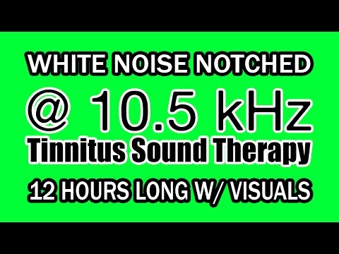 White Noise - Notch Filtered At 10.5 KHz For Tinnitus Therapy W/ Visuals