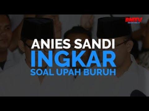 Anies Sandi Ingkar Soal Upah Buruh
