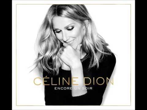 Céline Dion *Encore un soir* (Album Version)