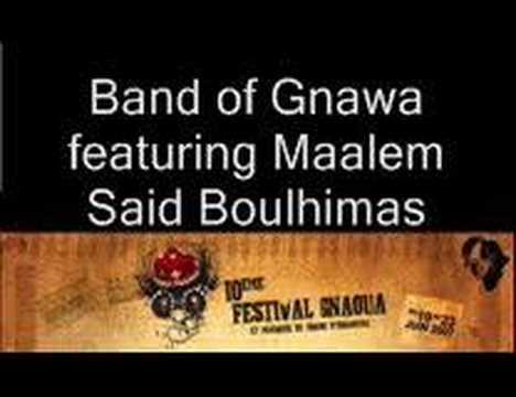 Band of Gnawa featuring Maalem Said Boulhimas – T1