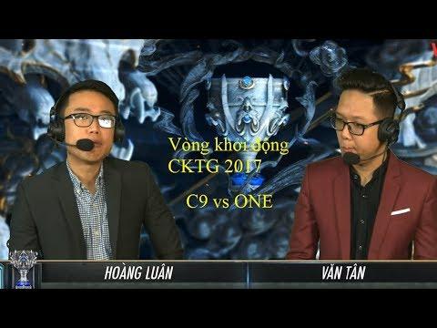 Vòng khởi động CKTG 2017 [Ngày 1] - Hightlight C9 vs ONE không một cơ hội nào cho ONE