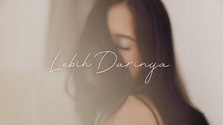Video Hanggini - Lebih Darinya [Official lyric video] MP3, 3GP, MP4, WEBM, AVI, FLV April 2018