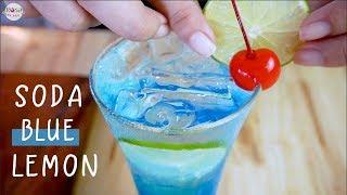Hướng dẫn làm Soda Blue Curacao hương chanh - #Mocktail