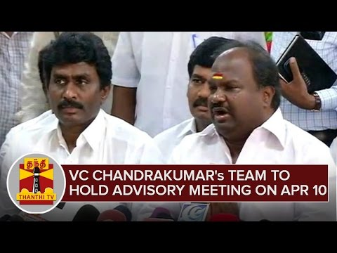 VC-Chandrakumars-Team-to-hold-Advisory-Meeting-on-April-10--Thanthi-TV