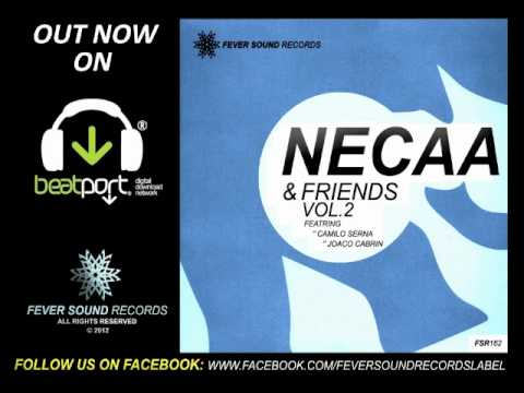 OUT NOW | Necaa & Friends EP Vol.02