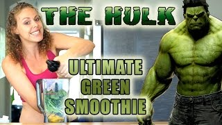 THE HULK: Healthy Green Smoothie Recipe for Weight Loss, Glowing Skin, Energy & Health! - YouTube