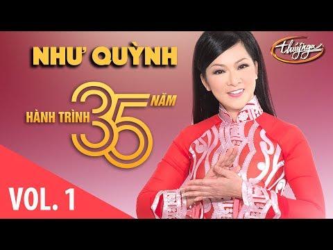 Như Quỳnh - Hành Trình 35 Năm Cùng Thúy Nga (Vol. 1) - Thời lượng: 54 phút.