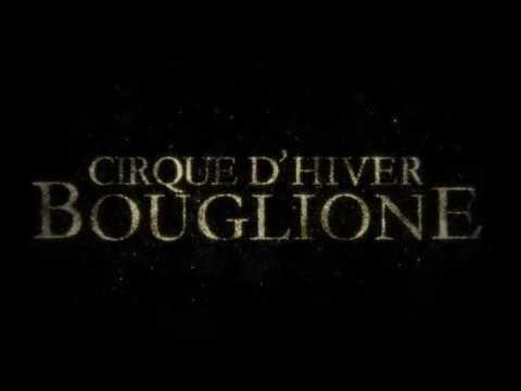 Cirque Bouglione - Bravo