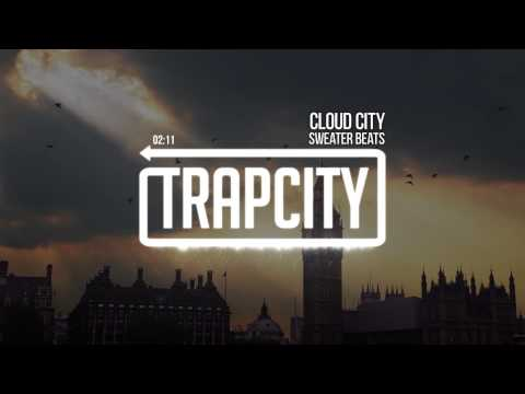 beats - PREMIERE: Sweater Beats - Cloud City Click here to Subscribe: http://bit.ly/1g1Hhx7 Free Download: http://www.sweaterbeats.com/cloudcity EP comes out October 28th ▷ Support Sweater Beats:...