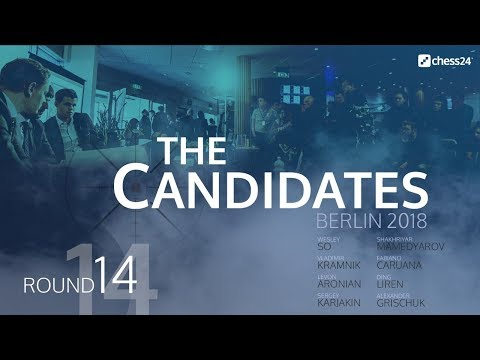 Round 14 - 2018 FIDE Berlin Candidates - Live Commentary