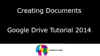 Creating Documents in Google Drive Tutorial 2014