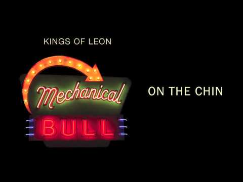 Kings Of Leon - On The Chin lyrics