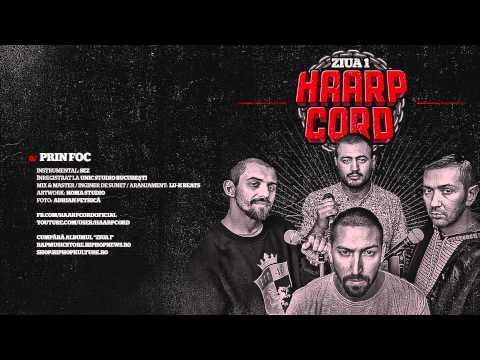 Haarp Cord - Prin Foc (prod. SEZ)