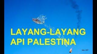 Video Layang layang Api Palestina bikin Israel Makjleb MP3, 3GP, MP4, WEBM, AVI, FLV Mei 2019