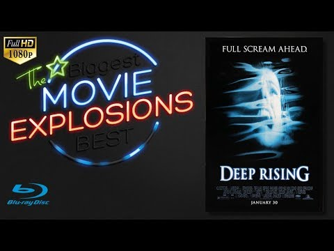 The Best Movie Explosions: Deep Rising (1998) Argonautica Explodes (finale Climax)