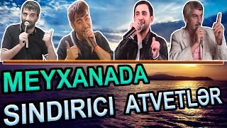 Meyxanada SINDIRICI ATVETLER ve ZOR KUPLETLER | SECMELER full download video download mp3 download music download