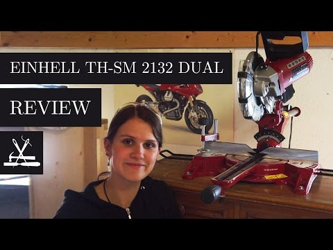 Einhell TM SM 2131 Dual Mitre saw / Kappsäge Review