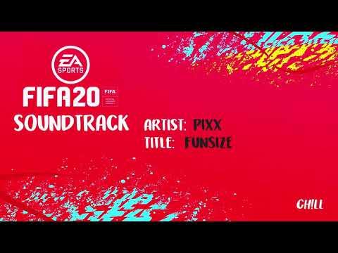[FIFA 20 Soundtrack] Pixx - Funsize