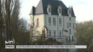 Chateauroux France  city pictures gallery : SUIVEZ LE GUIDE : Châteauroux, riche de son patrimoine médiéval