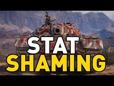 World of Tanks    STAT SHAMING
