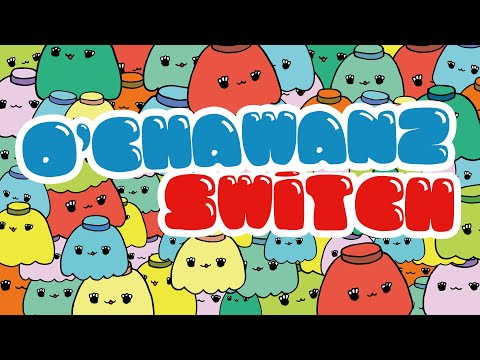 O'CHAWANZ SWiTCH Vol.2.5