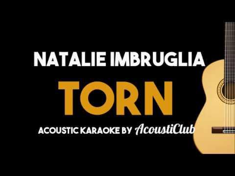 Natalie Imbruglia – Torn (Acoustic Guitar Karaoke Backing Track)