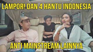 Video 5 HANTU INDONESIA ANTI MAINSTREAM MP3, 3GP, MP4, WEBM, AVI, FLV September 2019