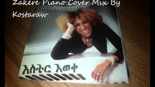 Aster Aweke_Zakere Ethiopian Classic 2013 Piano Cover Mix By Kostaraw