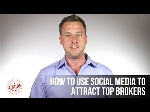 How to Use Social Media to Attract Top Brokers