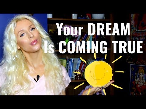 Love messages - 5 SIGNS Your DREAMS Are About To COME TRUE