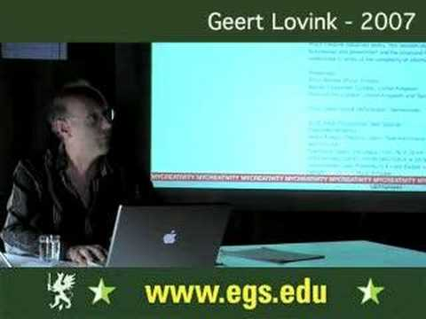 Geert Lovink. Blogging and Critical Internet Culture. 2007 2/8