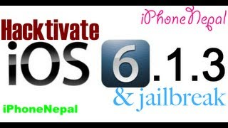 How To Hacktivate IOS 6.1.3&Jailbreak IPhone 4/3Gs Bypass Activation Screen No Sim Card Need