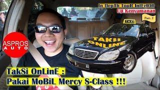 Video TAKSI ONLINE PAKAI MOBIL MERCY!!! Ft. MERCEDES BENZ S280 W220 Tahun 2002 MP3, 3GP, MP4, WEBM, AVI, FLV Desember 2018